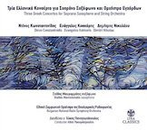 Three Greek Concertos: for Soprano Saxophone and String Orchestra