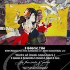 Hellenic Trio: Works of Greek Composers I