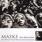 Masks: New Virtuoso Trumpet Music by American Composers
