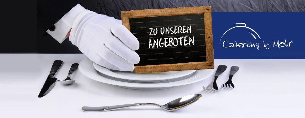 Catering by Mohr Angebote
