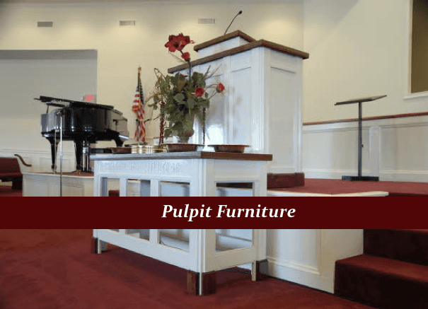 Church Furniture Handcrafted Heirloom Quality