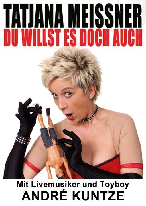 Du willst es doch auch - Comedyshow mit Tatjana Meissner  und André Kuntze