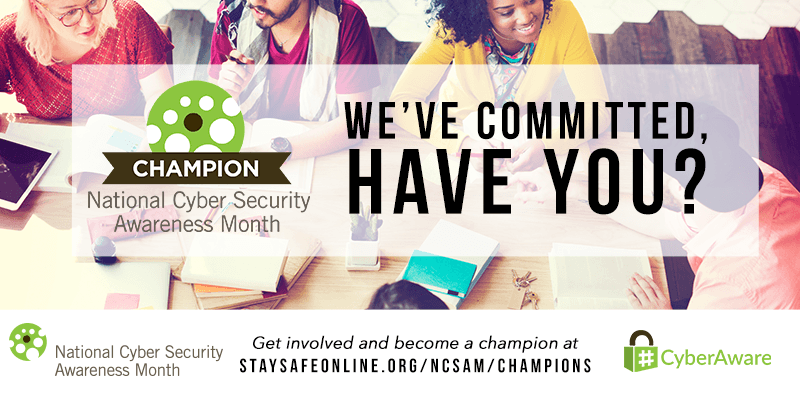 October is Nation Cyber Security Awareness Month
