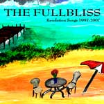 The Fullbliss with David Judson Clemmons - Revolution Songs