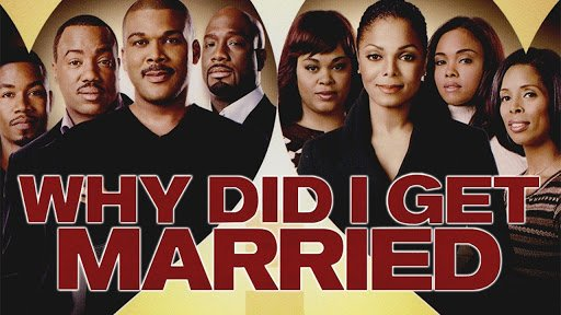 TYLER PERRY - WHY DID I GET MARRIED